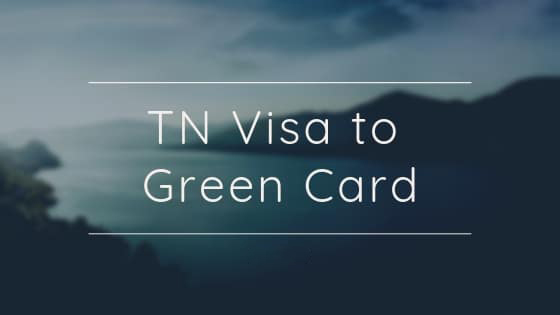 TN Visa to Green Card