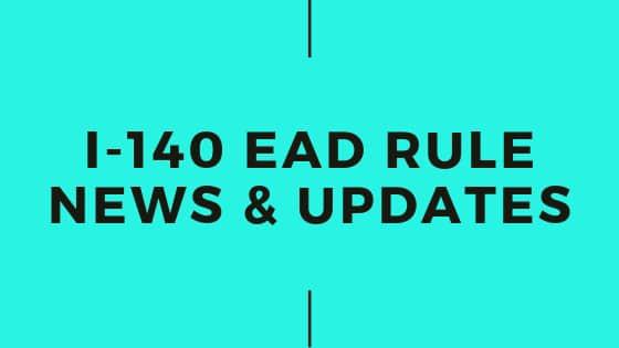 I-140 EAD Rule