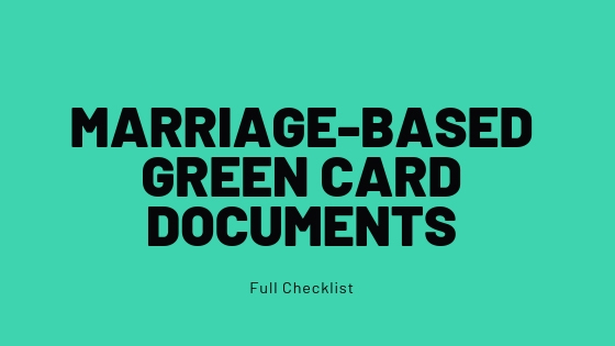 Marriage Based Green Card Document Checklist