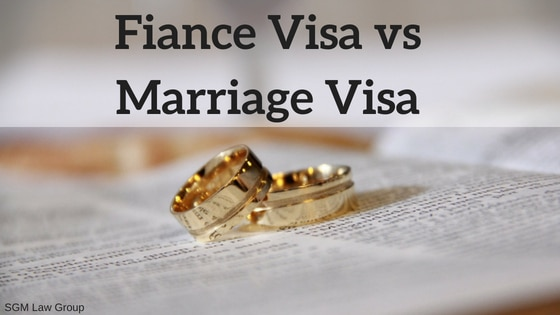 Fiance Visa vs Marriage Visa