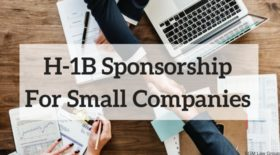 H-1B Sponsorship For Small Companies