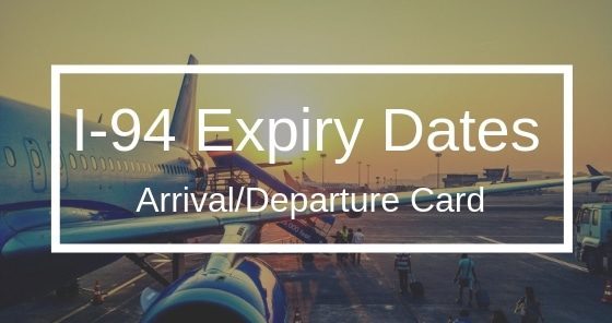 I-94 Expiry Dates