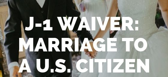 J-1 Waiver_ Marriage To a U.S. Citizen