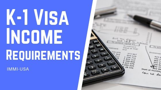K-1 Visa Income Requirements | Financial Support Criteria