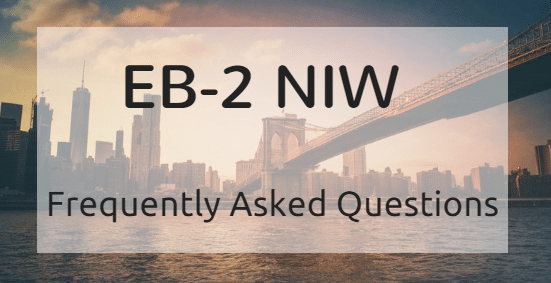 NIW Frequently Asked Questions