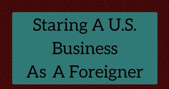Staring A Business As A Foreigner