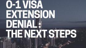 O-1 visa extension denial