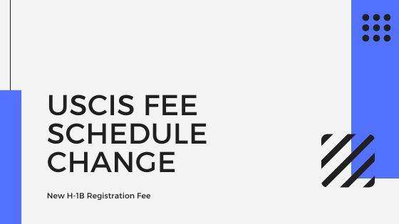 USCIS Fee Schedule Change