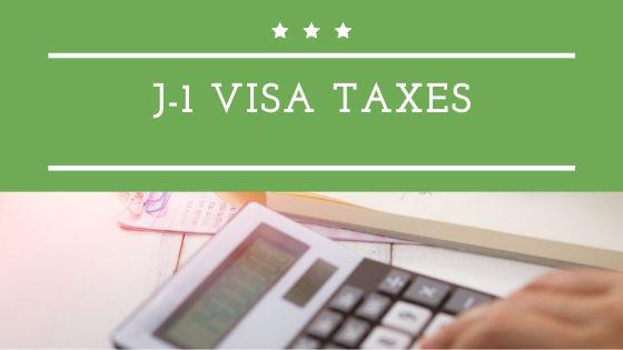 J-1 Visa Taxes