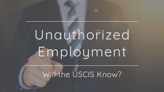 Unauthorized Employment