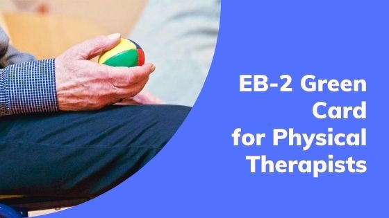EB-2 Green Card for Physical Therapists